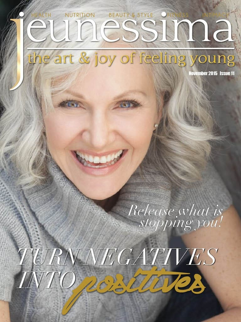 Jeunessima Magazine Issue 11. The Lifestyle Magazine for busy Women over 40 who want to really enjoy Life ... every Day ... at any Age